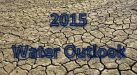 2015 Water Outlook2